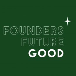 Founders Future Good